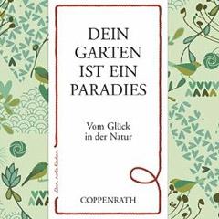 Roter Faden: Dein Garten ist ein Paradies, Coppenrath