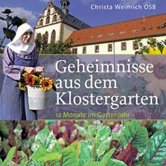 Christa Weinrich: Geheimnisse aus dem Klostergarten, Kosmos