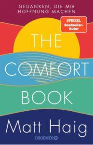 """Cover """"the comfort book – Gedanken, die mir Hoffnung machen"""" von Matt Haig"""
