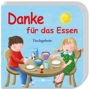 Danke für das Essen. Tischgebete. Butzon&Bercker Verlag.