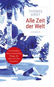 Buchcover Alle Zeit der Welt, Hanser Literaturverlage