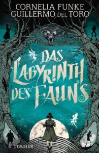 Buchcover Das Labyrinth des Fauns, S. Fischer Verlage