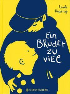 Buchcover Ein Bruder zu viel Linde Hagerup Gerstenberg Verlag