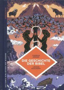 Buchvover Die Geschichte der Bibel Thomas Römer, Leonie Bischoff Verlagshaus Jacoby und Stuart