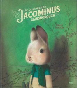 Buchcover Das Stundenbuch des Jacominus Gainsborough Rébecca Dautremer Insel Verlag