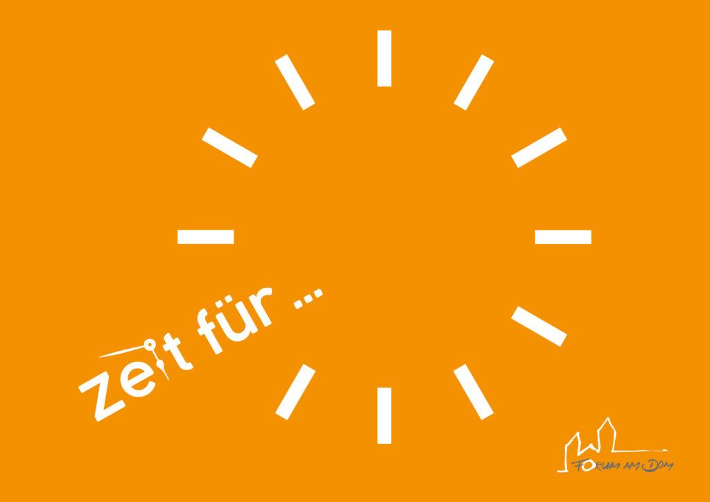 Karte Zeit für Forum am Dom